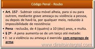 Código Penal - Art. 157, §2º, I - Roubo com Emprego de Arma.