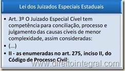 Lei dos Juizados Especiais Estaduais - Art. 3º, II - Competência.