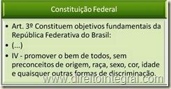 Constituição Federal - CF - Art. 3º, IV: Universalidade dos Direitos Fundamentais.