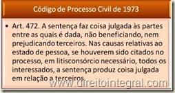 Limites Subjetivos da Coisa Julgada. Art. 472 do Código de Processo Civil - CPC.