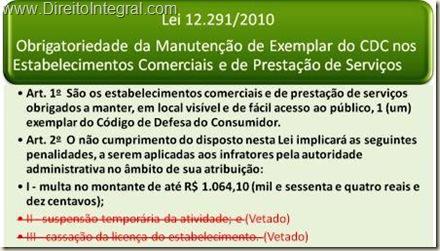 Lei 12291/2010 - Obrigação de Manutenção do Código de Defesa do Consumidor no comércio e nos estabelecimentos de prestação de serviços. Lei 12.91/10