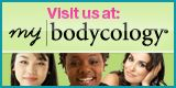 http://www.bodycology.com/mybodycology/