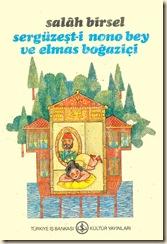 Serguzest-i-Nono-Bey-Ve-Elmas-Bogazici-Salah-Bir__26965589_0