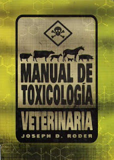 Manual de Toxilogía Veterinaria