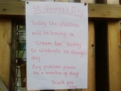 Sign at school on St Georges day 2009