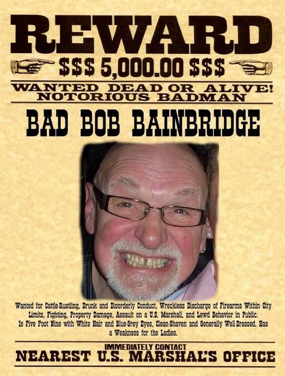 2010 - Wanted  bad bob.jpg