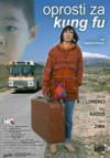 Hrvatski film Oprosti za kung fu