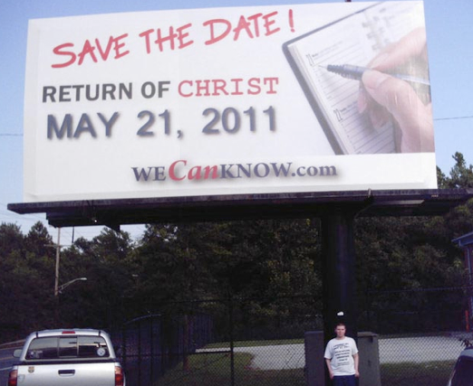 Doomsday billboard reads 'Save the Date! Return of Christ May 21, 2011'. WeCanKnow.com / wonkette