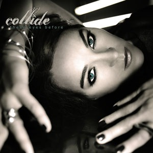These Eyes Before - Collide - cover