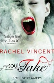 Rachel Vincent - My Soul To Take