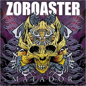 Zoroaster-Matador