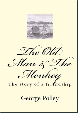The Old Man and the Monkey - George Polley - cvr