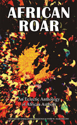 African Roar: An annual anthology of African authors. Selected from StoryTime, edited by Emmanuel Sigauke & Ivor W. Hartmann.