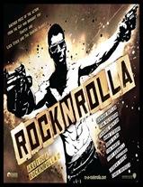 RocknRolla – A Grande Roubada [Ação]