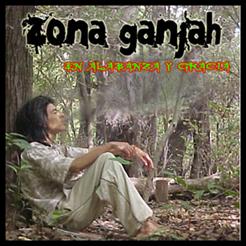 Zona Ganjah - En Alabanza y Gracia