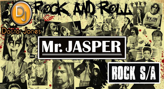 Mr. Jasper - Doctor Jones - Rock S/A