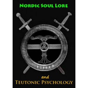 Nordic Soul Lore And Teutonic Psychology Cover