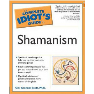The Complete Idiot Guide To Shamanism Cover