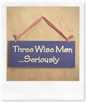 Three Wise Men...Seriously