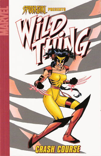 Spider-Girl Presents Wild Thing: Crash Course cover