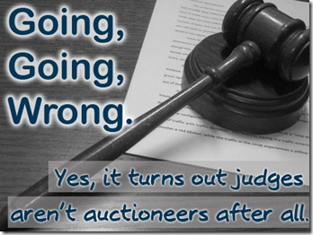 judges - not auctioneers