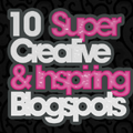 10 Super Creative & Inspiring Blogspots