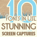 Fonts in Use: 10 Stunnign Screen Captures