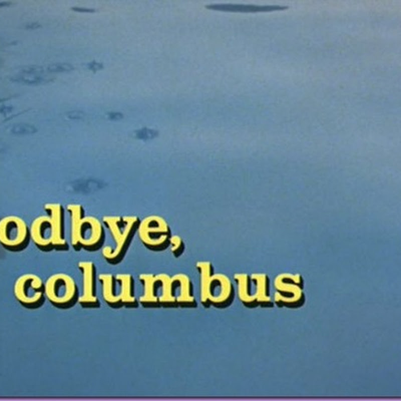 Guilty Pleasure #1: Goodbye Columbus