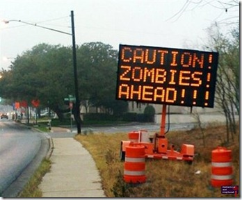 caution zombies
