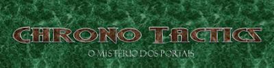 Chrono Tactics: O Mistério dos Portais     Classificação [Aventura] Ct