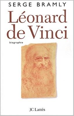 Serge Bramly, Léonard de Vinci. Biographie, JC Lattès, 2003