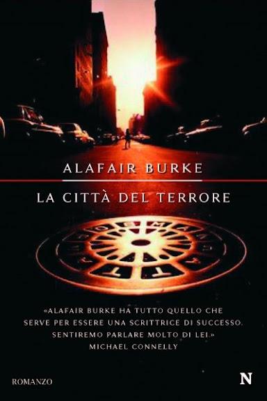 La città del terrore di Alafair Burke - Newton Compton Editori