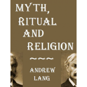 Myth Ritual And Religion Cover