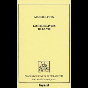 Les Trois Livres De La Vie Or De Vita Libri Tres Cover