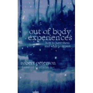Out Of Body Experiences How To Have Them And What To Expect Cover