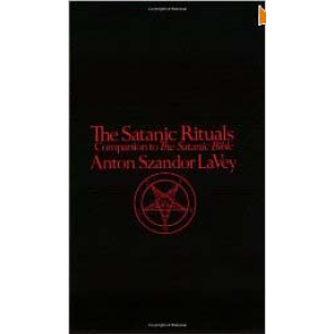 The Satanic Rituals Companion To The Satanic Bible Cover