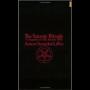 The Satanic Rituals Companion To The Satanic Bible Cover