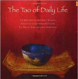 The Tao Of Daily Life The Mysteries Of The Orient Revealed Cover