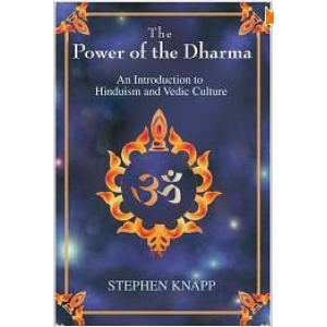 The Power Of The Dharma An Introduction To Hinduism And Vedic Culture Cover