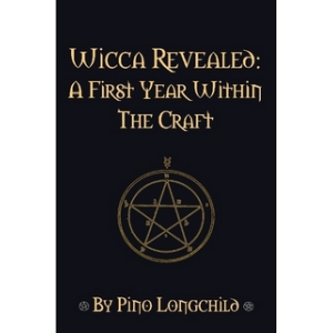 Wicca Revealed A First Year Within The Craft Cover