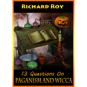 13 Questions On Paganism And Wicca Cover