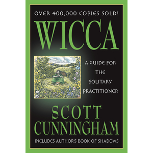 Wicca A Guide For The Solitary Practitioner Cover