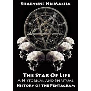 The Star Of Life A Historical And Spiritual History Of The Pentagram Cover