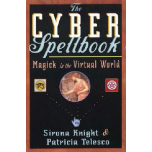 The Cyber Spellbook Magick In The Virtual World Cover