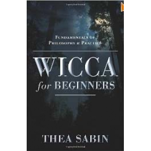 Wicca For Beginners Fundamentals Of Philosophy And Practice Cover