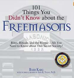 101 Things You Did Not Know About The Freemasons Cover