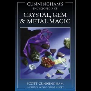 Cunninghams Encyclopedia Of Crystal Gem And Metal Magic Cover