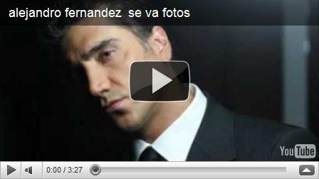 Alejandro fern ndez brasil alejandro fern ndez se va for Alejandro fernandez en el jardin lyrics