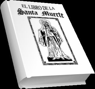 EL LIBRO DE LA SANTA MUERTE