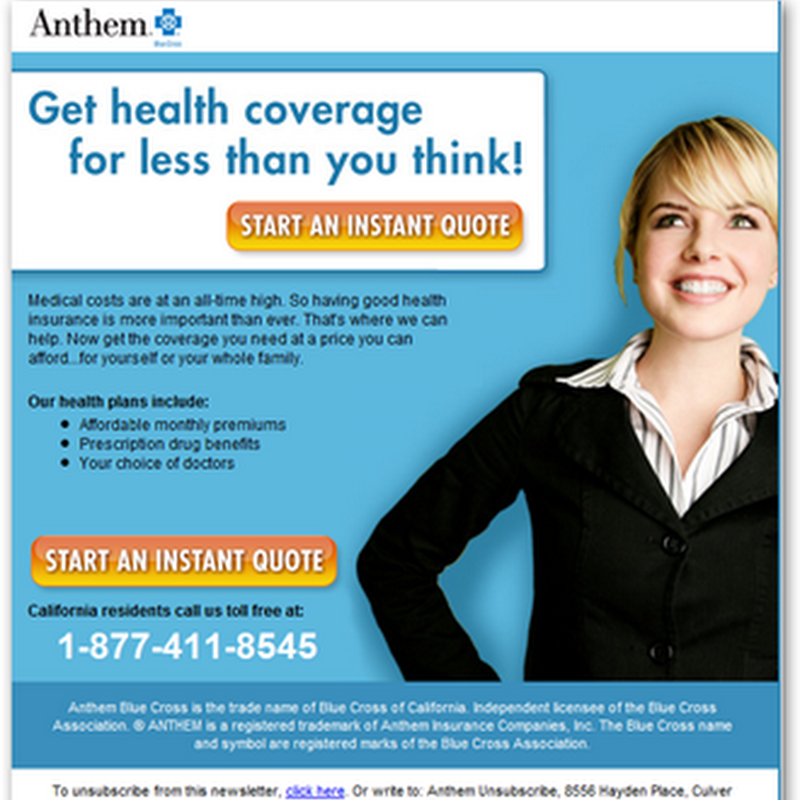 Anthem Blue Cross Marketing – Working Overtime to Sell that Expensive Insurance in California